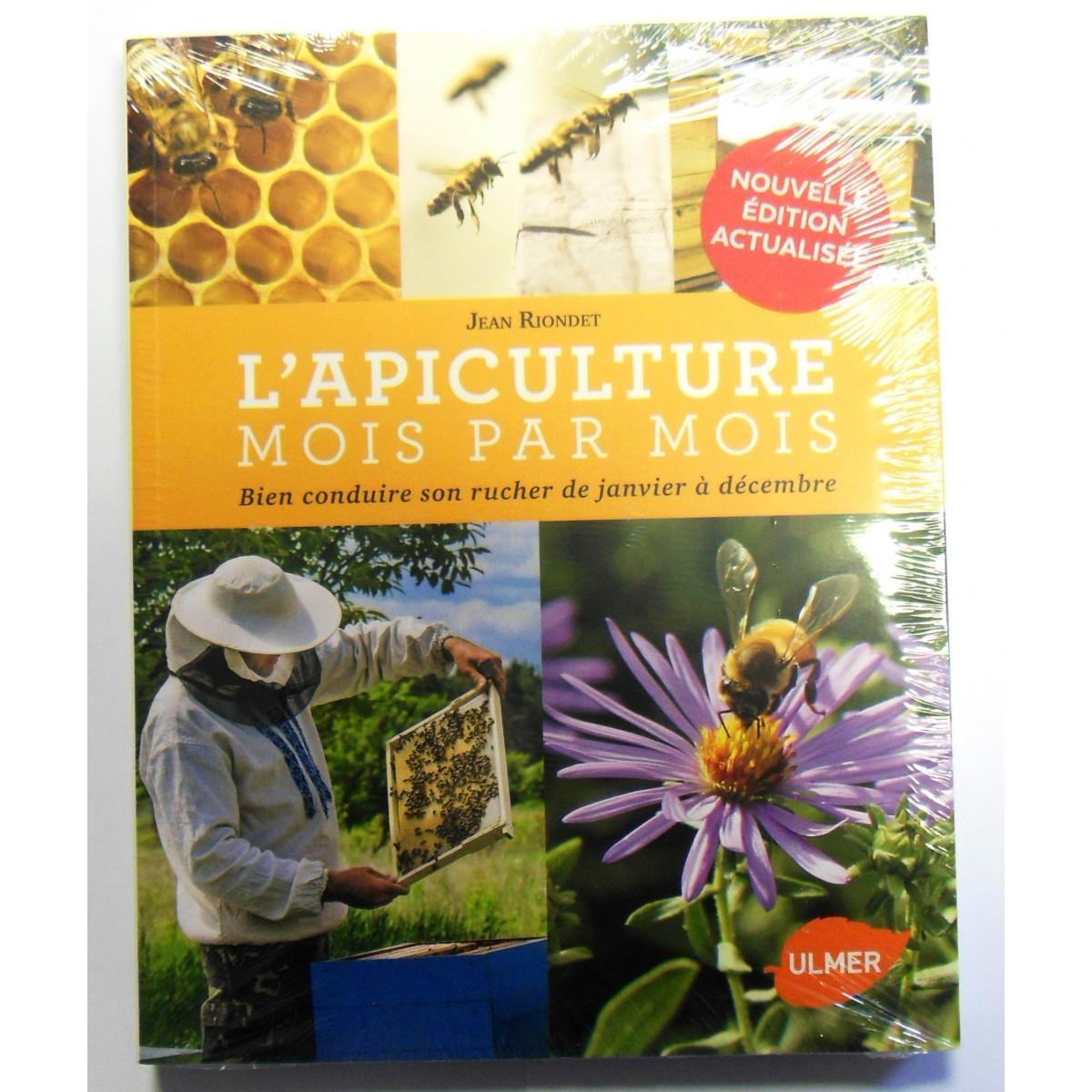 L apiculture mois par mois jean riondet editions ulmer